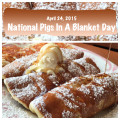 April 24 National Pigs in a blanket day